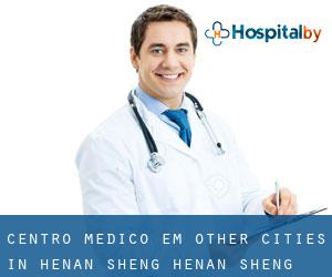 Centro médico em Other Cities in Henan Sheng (Henan Sheng)