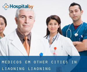 Médicos em Other Cities in Liaoning (Liaoning)