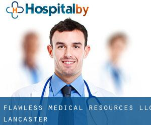 Flawless Medical Resources Llc (Lancaster)
