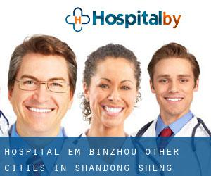 Hospital em Binzhou (Other Cities in Shandong Sheng, Shandong Sheng)