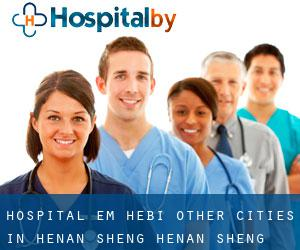 Hospital em Hebi (Other Cities in Henan Sheng, Henan Sheng)