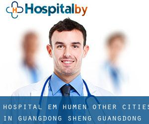 Hospital em Humen (Other Cities in Guangdong Sheng, Guangdong Sheng)