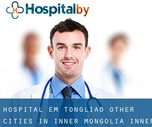 Hospital em Tongliao (Other Cities in Inner Mongolia, Inner Mongolia)
