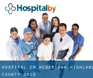 hospital em Webertown (Highland County, Ohio)