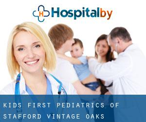 KIDS FIRST PEDIATRICS OF STAFFORD Vintage Oaks