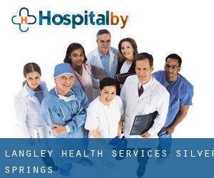 Langley Health Services (Silver Springs)