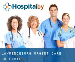 Lawrenceburg Urgent Care Greendale