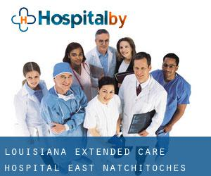 Louisiana Extended Care Hospital East Natchitoches
