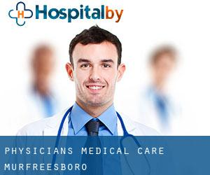 Physicians Medical Care Murfreesboro