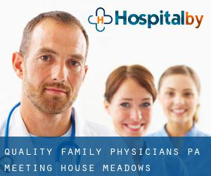 Quality Family Physicians Pa Meeting House Meadows