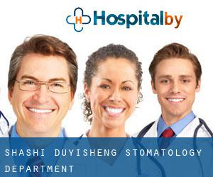 Shashi Duyisheng Stomatology Department